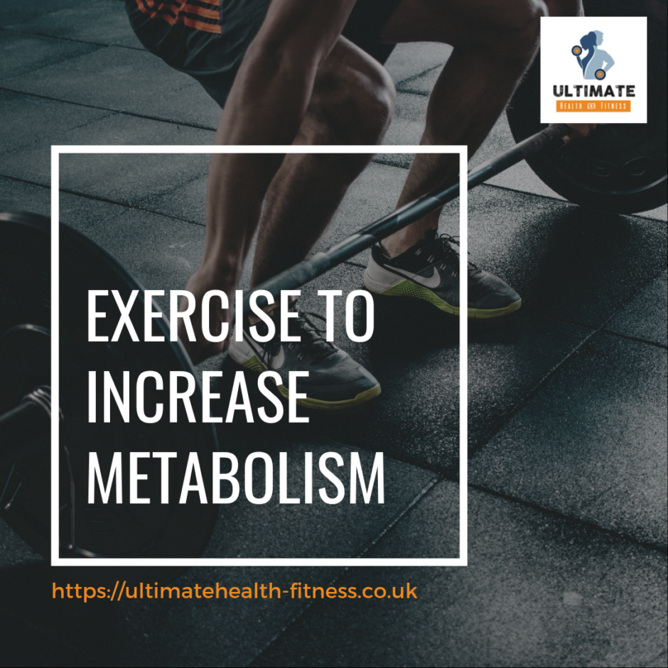 ecercise ti increase metabolism
